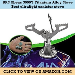 BRS Ubens 3000T Titanium Alloy Stove - The best ultralight canister stove