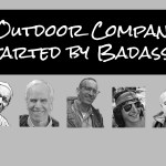 5 Outdoor Companies Started by Badasses
