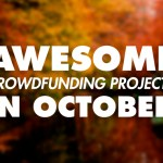 Awesome Outdoor Crowdfunding Projects to Check Out in October