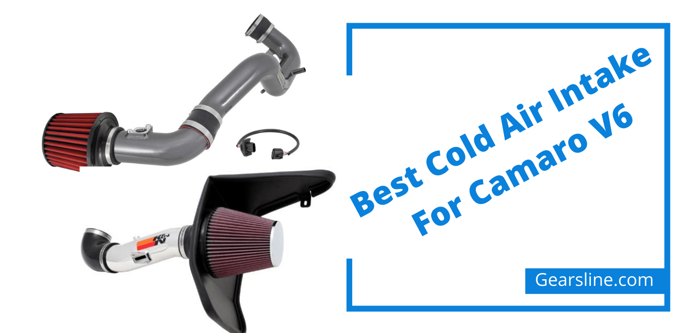 Best Cold Air Intake For Camaro V6