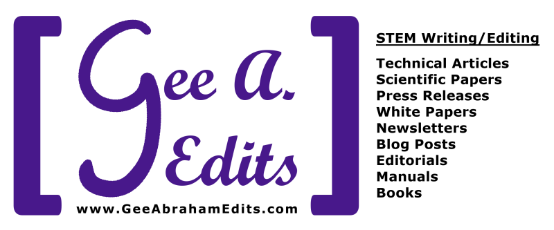 Go to GeeAbrahamEdits.com to hire Gee Abraham, science and technical writer and editor. Communicating content clearly by adding context and reducing jargon.