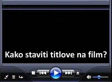 kako-staviti-titlove-film