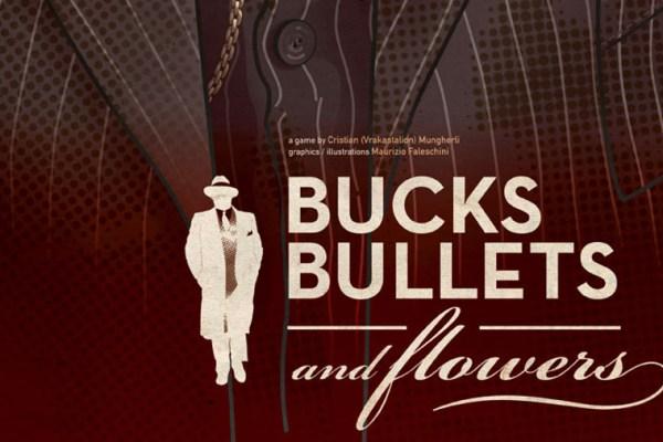 Bucks, Bullets and Flowers su Kickstarter, un gioco per gangster