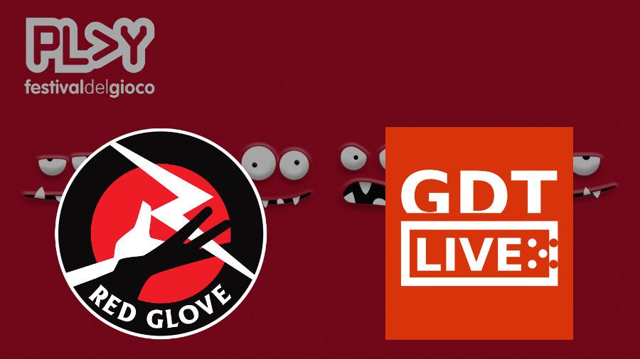 GDT Live: anteprime a Play, il nuovo gioco di Red Glove
