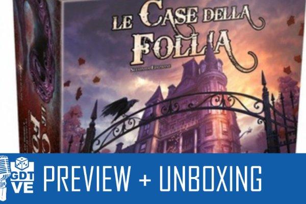GDT Live: scopriamo Le case della follia seconda edizione
