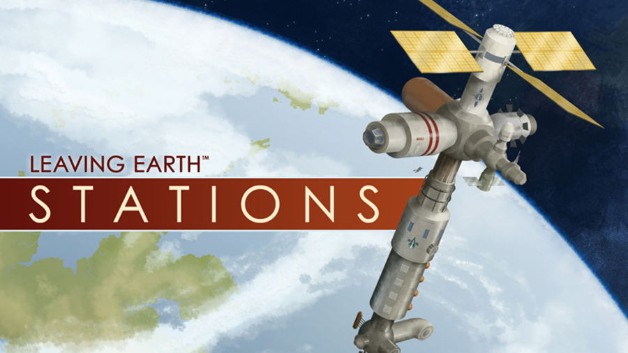 Leaving Earth – Stations: arriva una nuova espansione