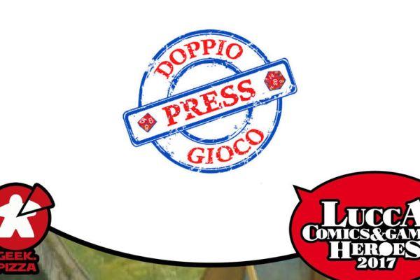Verso Lucca C&G 2017 – Doppio Gioco Press