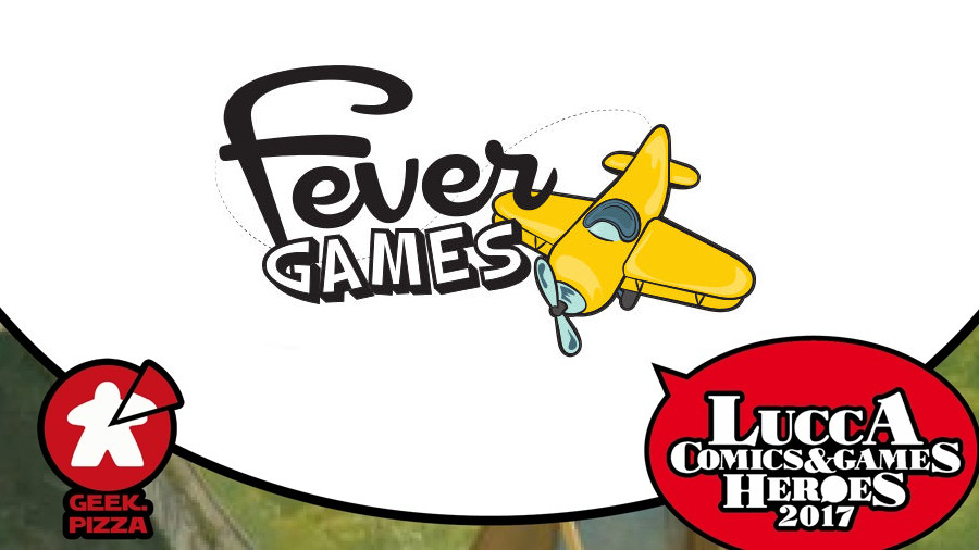 Verso Lucca C&G 2017 – Fever Games