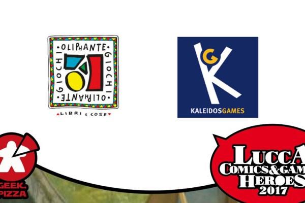 Verso Lucca C&G 2017 – Oliphante e Kaleidos Games