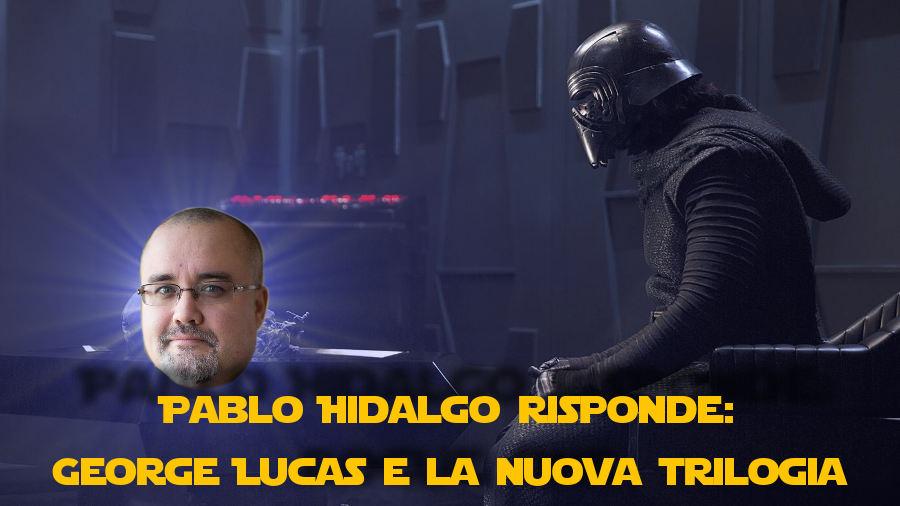 Pablo Hidalgo spiega come George Lucas abbia influenzato la trilogia sequel