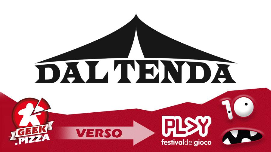 Verso Play 2018 – Dal Tenda