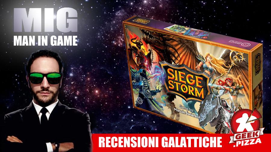 MIG Recensioni Galattiche: Siege Storm