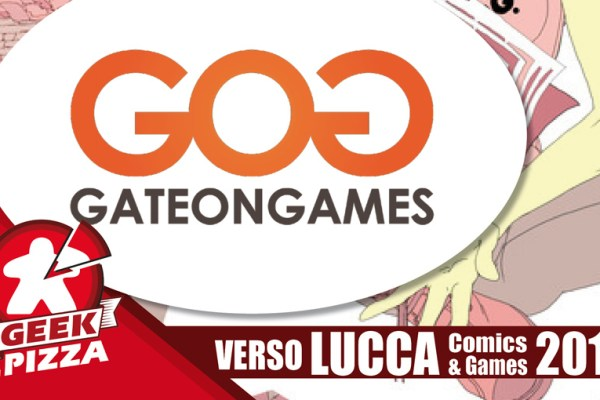 Verso Lucca Comics & Games 2018 – GateOnGames