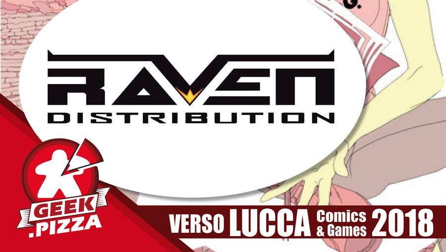 Verso Lucca Comics & Games 2018 – Raven Distribution