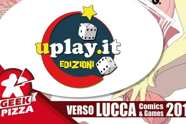 Verso Lucca Comics & Games 2018 – Uplay.it Edizioni