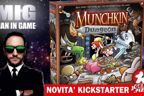 MIG Novità Kickstarter: Munchkin Dungeon