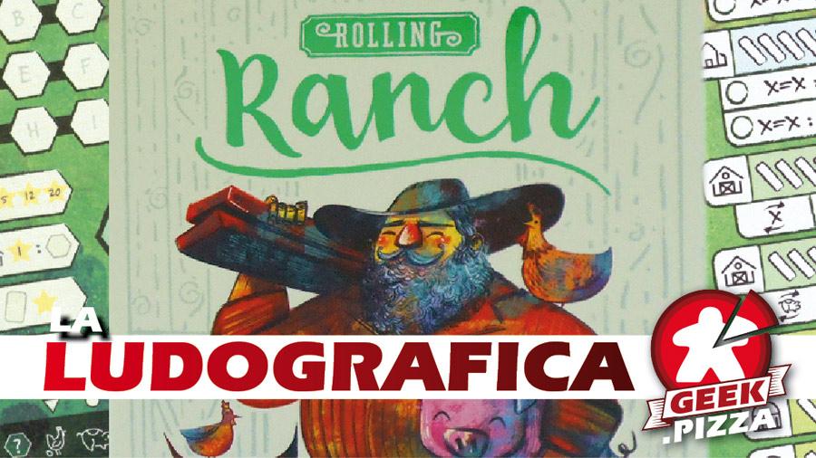 Ludografica: Rolling Ranch – Una intera fattoria… in due dadi!