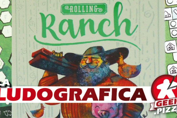 Ludografica: Rolling Ranch – Una intera fattoria… in due dadi!