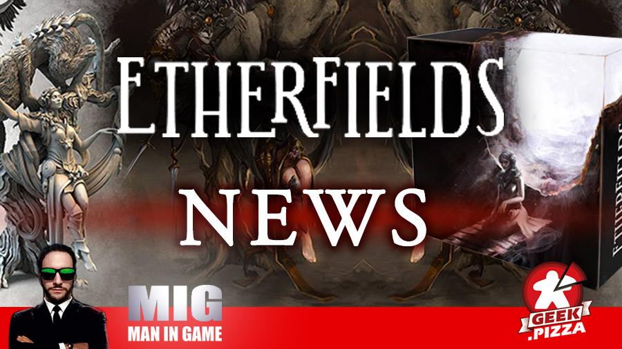 Etherfields – Aggiornamenti n° 4-5