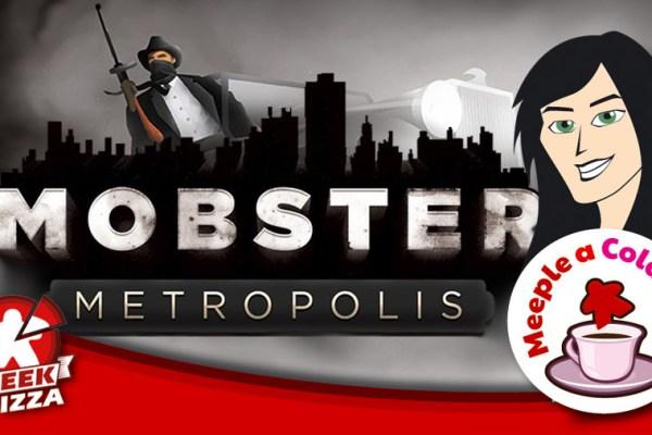 Meeple a colazione – Mobster Metropolis