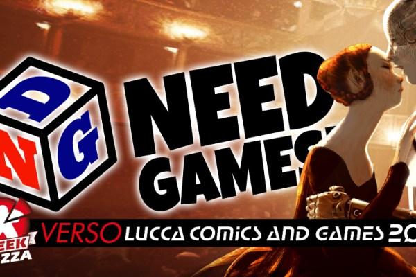 Verso Lucca Comics & Games: Need Games!