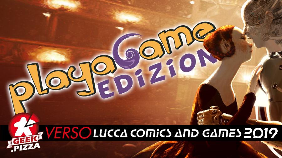 Verso Lucca Comics & Games 2019: Playagame Edizioni