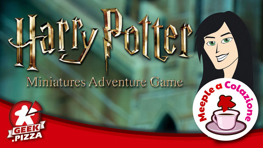 Meeple a Colazione – Harry Potter Miniatures Adventure Game 2nd Edition