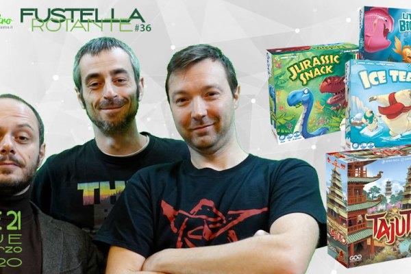 Fustella Rotante Puntata #36 – 02/03/2020 – Tajuto, Jurassic Snack, Ice Team, Little Big Fish