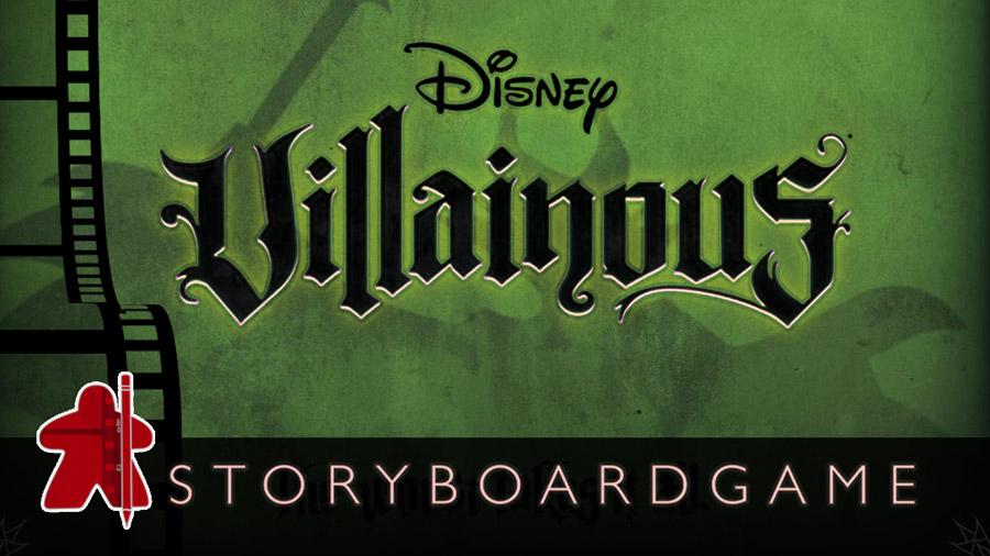 Storyboardgame – Disney Villainous