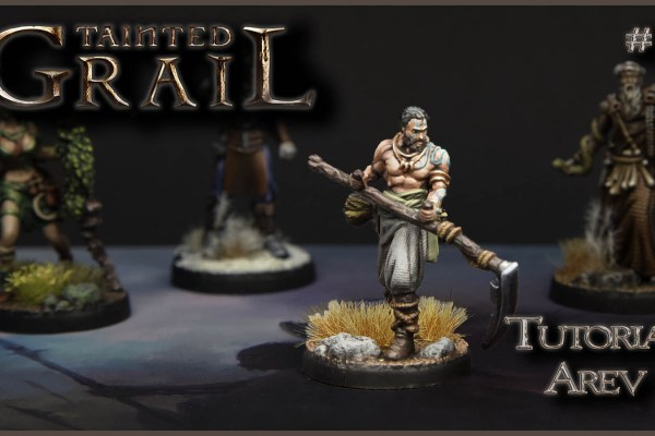 Kiki's Miniatures Mania – Tainted Grail Ep.5 – Come dipingere Arev