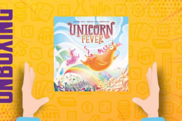 Unicorn Fever – Unboxing