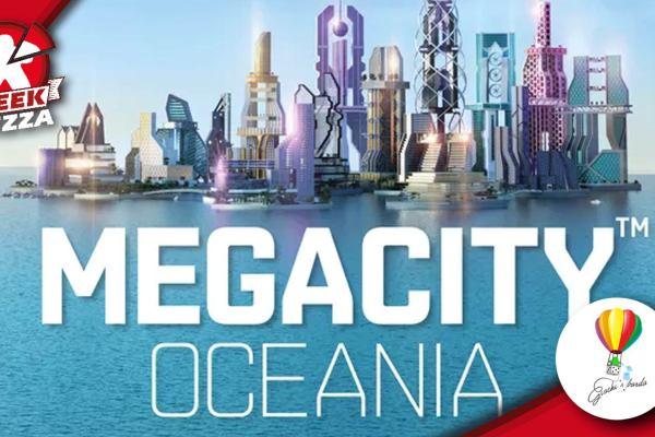 MegaCity: Oceania – La città  fluttuante