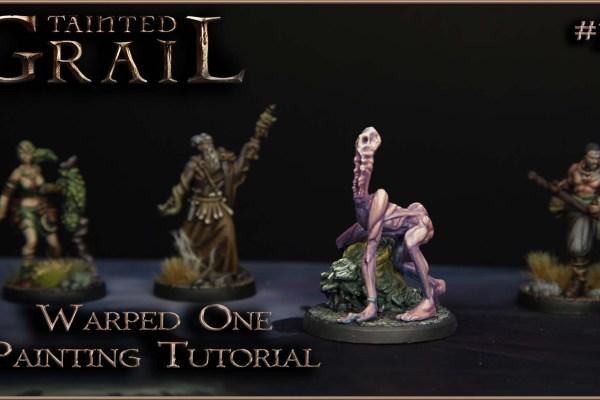 Kiki's Miniatures Mania – Tainted Grail Ep. 15 – Come dipingere il Deforme