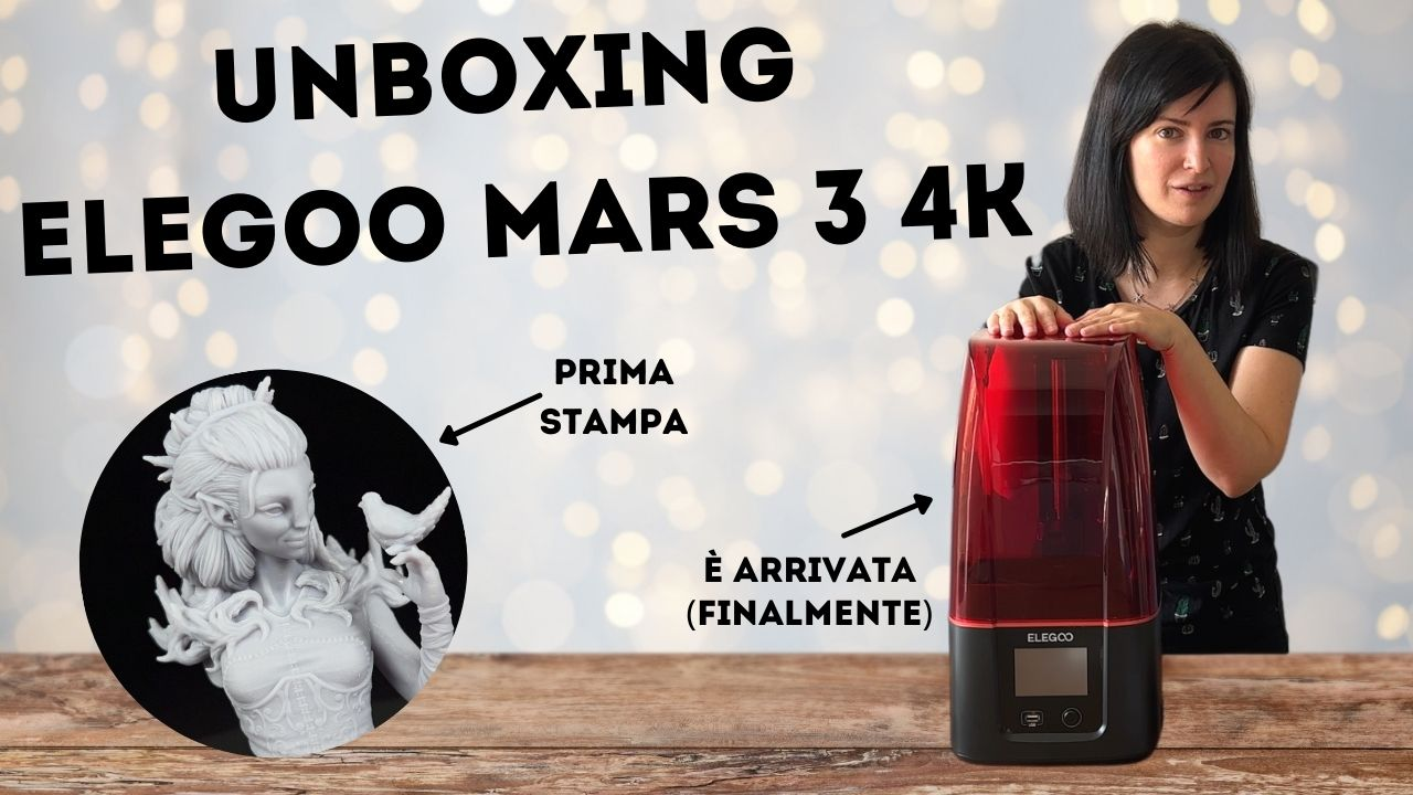 Kiki's Miniatures Mania – Unboxing Elegoo Mars 3 4k e prima stampa