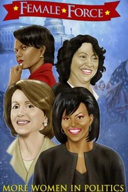 Female Force More Women in Politics - Comic Distro - Pontik® Geek