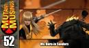 Mutant Musings Episode 52: Ms. Burn-ie Sanders