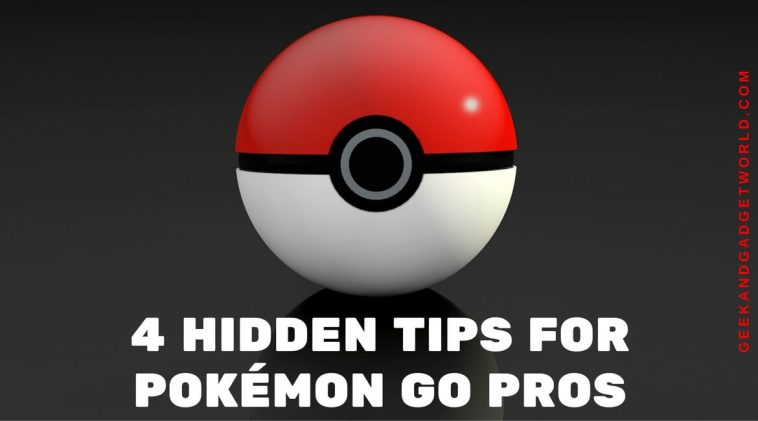 hidden-tips-for-pokemon-go-pros