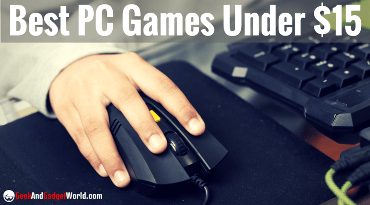 Best PC Games Under $15