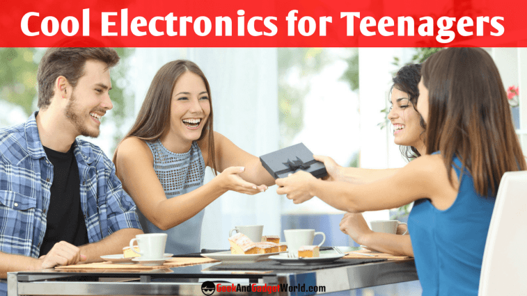 Top Best Cool Electronics For Teenagers