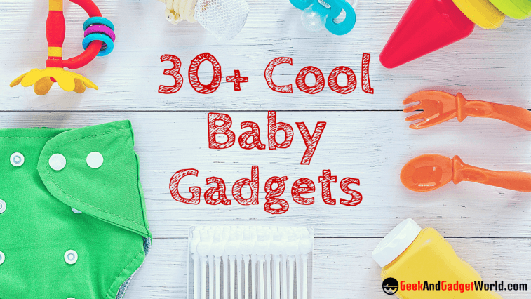 Best Cool Baby Gadgets Reviews