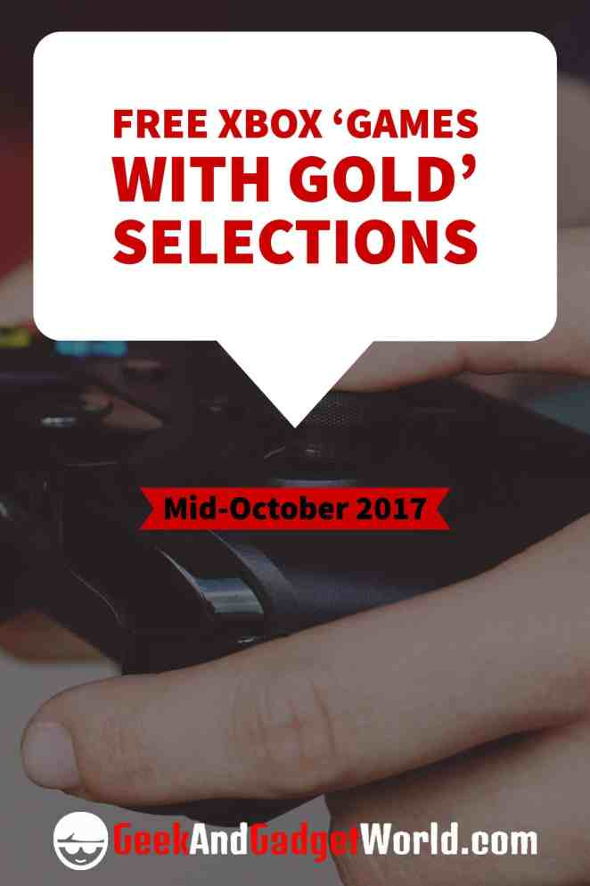 Mid October 2017 Free Xbox 'Games With Gold' Selections Pinterest