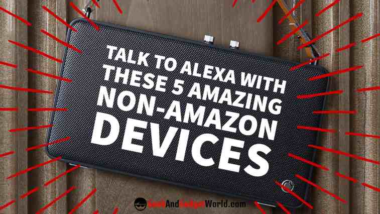 Non Amazon Alexa Devices