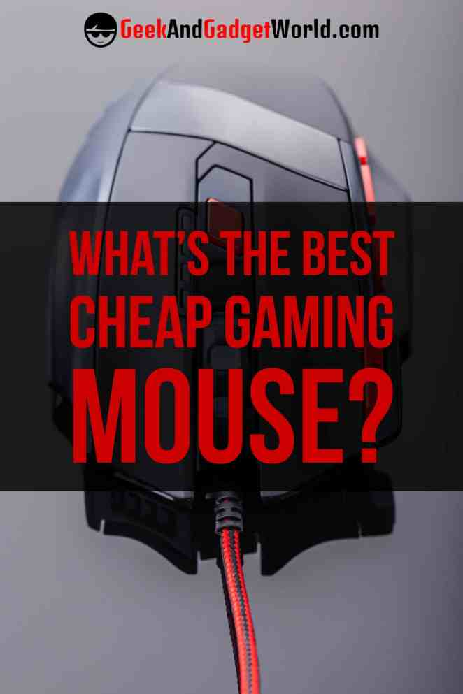 Best Cheap Gaming Mouse Reviews