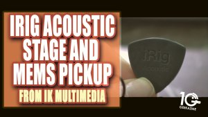 iRig Acoustic Stage and MEMS Pickup by IK Multimedia