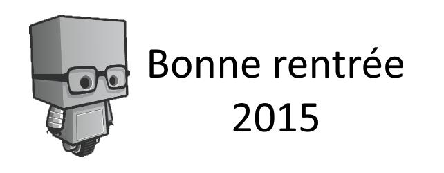 Bonne Rentrée 2015