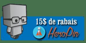 15$ rabais - HeroPin