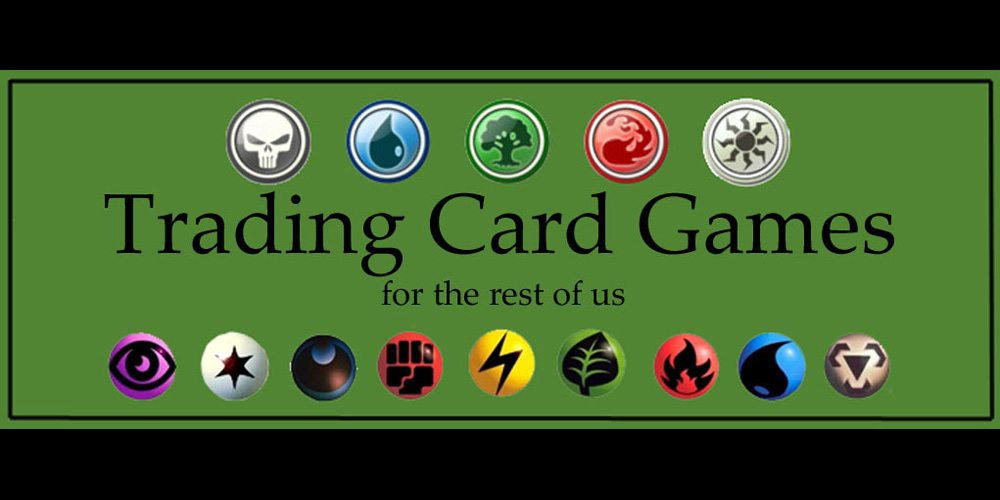 Trading Card Games for the Rest of Us