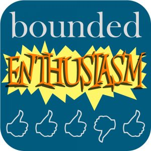 Bounded Enthusiasm podcast logo