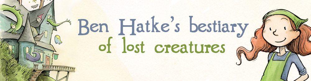 Ben Hatke's bestiary of lost creatures