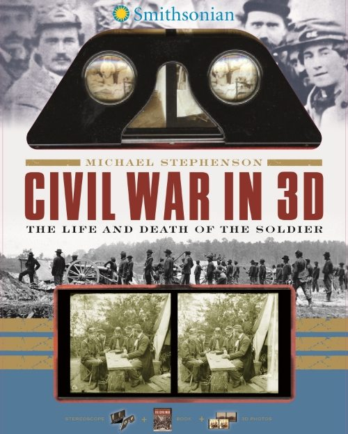 Civil War in 3D: The Life and Death of the Soldier
